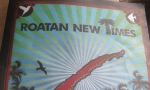Roatan New Times Begins With A Wimper